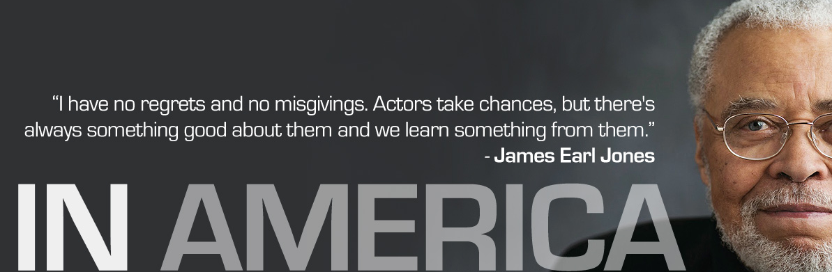 James Earl Jones, In America